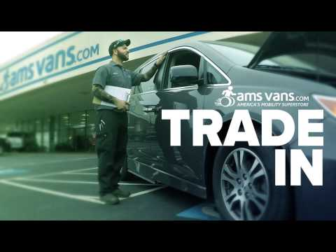 We Accept Trade-ins   AMS Vans