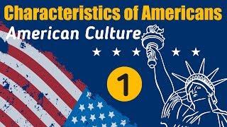 Top 50 American Culture & Characteristics of American - Part 1 | Understanding U.S