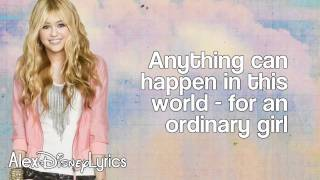 Hannah Montana - Ordinary Girl (Lyrics On Screen) HD