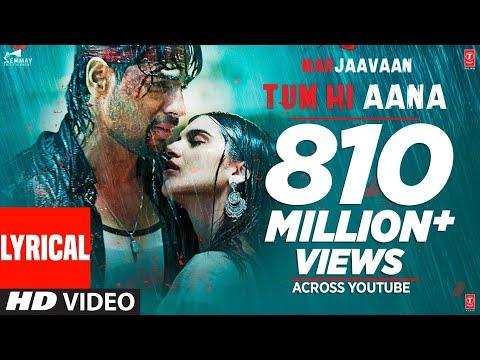 Lyrical: Tum Hi Aana | Marjaavaan | Riteish D, Sidharth M, Tara S |Jubin Nautiyal,Payal Dev,Kunaal V