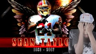 R.I.P. GOD'S SAFETY!! SEAN TAYLOR GONE BUT NEVER FORGOTTEN HIGHLIGHTS REACTION