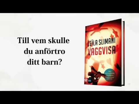 Leïla Slimani - Vaggvisa