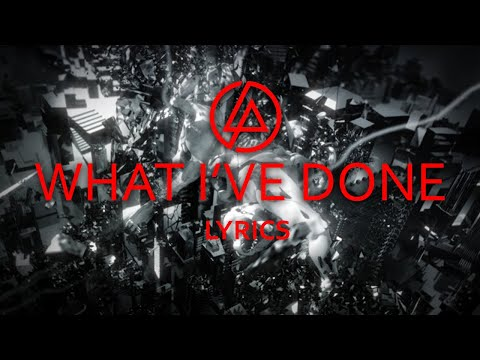 Baixar Linkin Park - What I've Done Lyrics