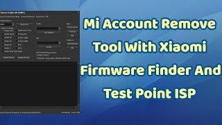 New Mi Account Remove Tool | Tps Xiaomi Tool | All Mi Account remove