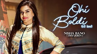 Ohi Boldi – Nisha Bano Video HD