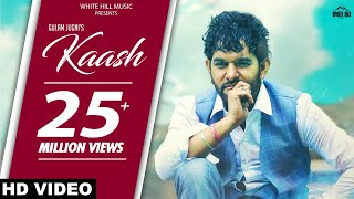 Kaash (Lyrical Audio) Gulam Jugni | New Punjabi Song 2018 | White Hill Music