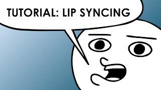 Animation Tutorial: Lip Syncing