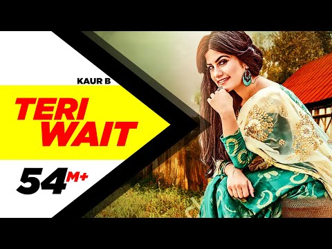 Teri Wait Lyrics - Kaur B