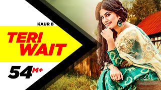 Teri Wait – Kaur B