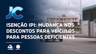 Isenção IPI: Mudança nos descontos para veículos para pessoas deficientes