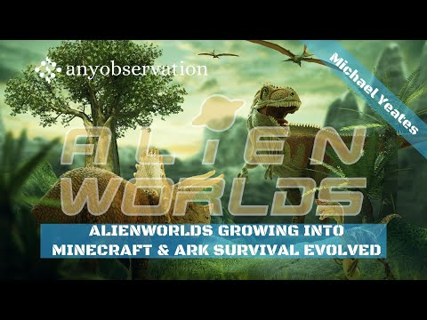 How Alienworlds will grow towards Minecraft and ARK Survival Evolved