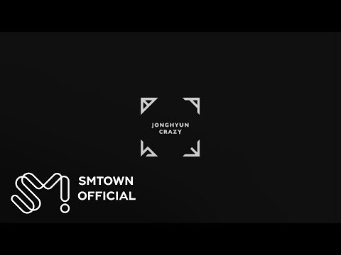 JONGHYUN 종현 'Crazy (Guilty Pleasure) (Feat. 아이언)' Teaser Video