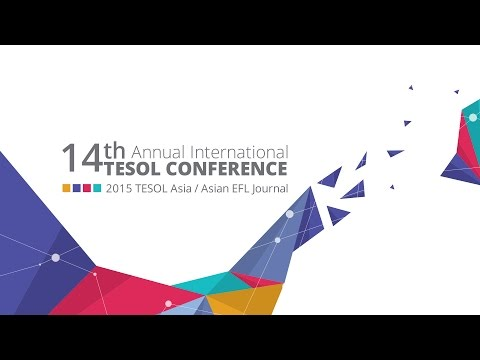 14th Annual International TESOL Conference Slideshow