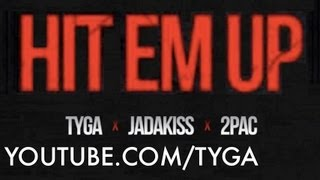 Tyga (Feat Jadakiss & 2PAC) - Hit'em Up [Audio]