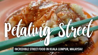 PETALING STREET FOOD TOUR | MUST EAT FOOD IN KUALA LUMPUR, MALAYSIA | MRE 02