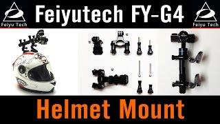 Feiyu-Tech FY-G4 #7 Helmet Mount How To Tutorial Gopro Accessories J-Hook Buckle Handle Bar Mount