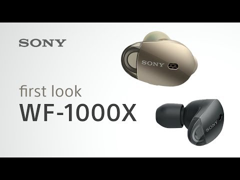 First Look! NEW 'Truly Wireless' WF-1000X headphones