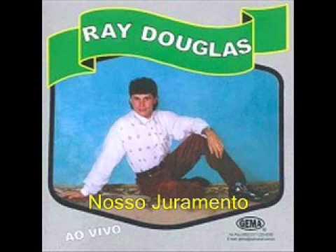 Baixar Ray Douglas   Nosso Juramentotranck 6