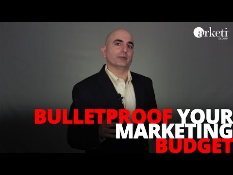 Bulletproof Your Marketing Budget