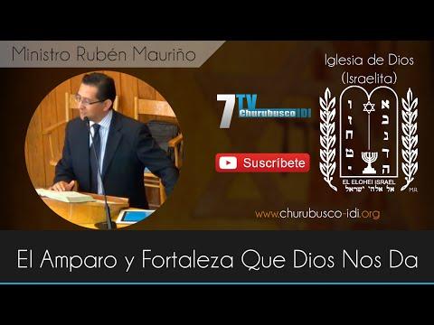 Ministro Rubén Mauriño - El Amparo y Fortaleza Que Dios Nos Da (18-Oct-2014)