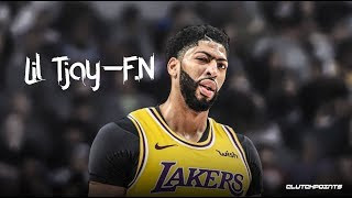 "Anthony Davis NBA Mix - ""F.N"" by Lil Tjay"