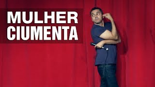Stand Up Comedy - Mulher Ciumenta
