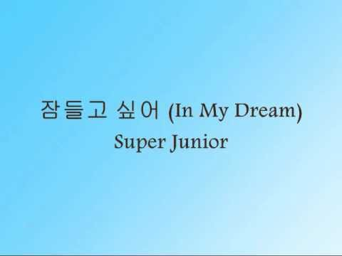 Super Junior - 잠들고 싶어 (In My Dream) [Han & Eng]