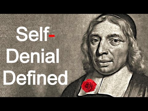 Self Denial Defined - Wilhelmus a Brakel