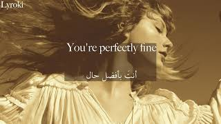 Taylor Swift Mr. perfectly fine (Taylor's version) مترجمة