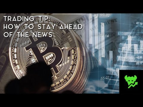 Trading Tip #18: How to Stay Ahead of the News