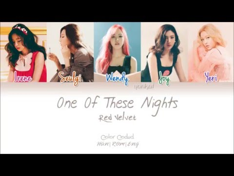 Red Velvet (레드벨벳) - One Of These Nights (7월 7일) (Color Coded Han|Rom|Eng Lyrics) | by Yankat