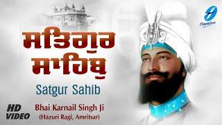 Satgur Sahib Chhad Ke – Bhai Karnail Singh Ji