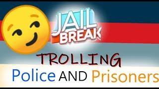 TROLLING PEOPLE   Jailbreak   Roblox