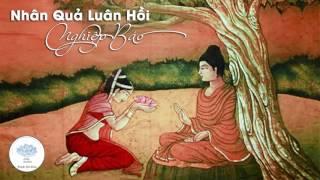 Nhân Quả Nghiệp Báo Luân Hồi - Những Lời Phật Dạy