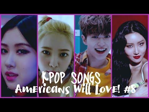 (Top 30) KPop Songs Americans Will Love! #8