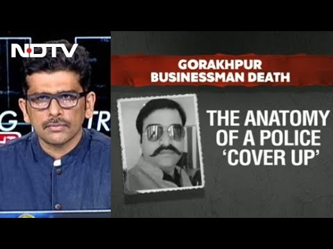 UP Businessman Death: Anatomy Of A Police 'Cover Up' | Trending Tonight
