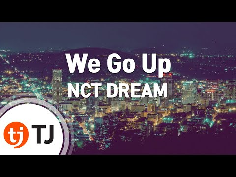 [TJ노래방] We Go Up - NCT DREAM / TJ Karaoke