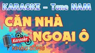 Căn Nhà Ngoại Ô Karaoke - Tone Nam - Karaoke Nhạc Sống Sóc Trăng