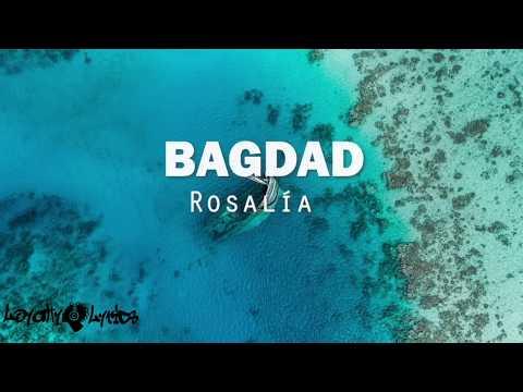 Bagdad - Rosalia - Lyrics (Spanish Song)