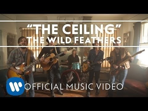 The Wild Feathers - The Ceiling [Official Music Video] - YouTube