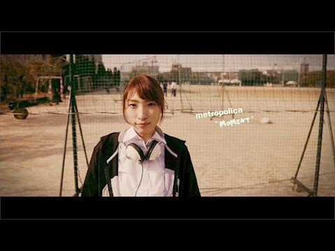 metro polica『moment』(Music Video)