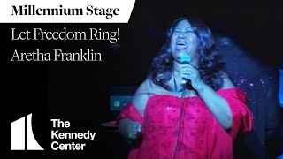 Let Freedom Ring! featuring Aretha Franklin - Millennium Stage (January 19, 2009)