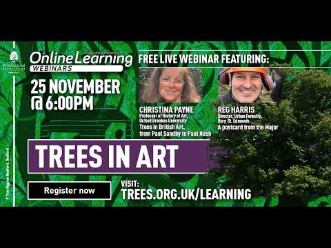 Webinar: Trees in Art (with Christiana Payne and Reg Harris)