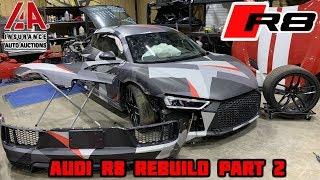 Rebuilding a Wrecked 2018 Audi R8 Part 2