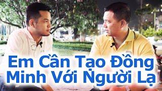 Em Cần Tạo Đồng Minh Với Người Lạ - By Tai Duong