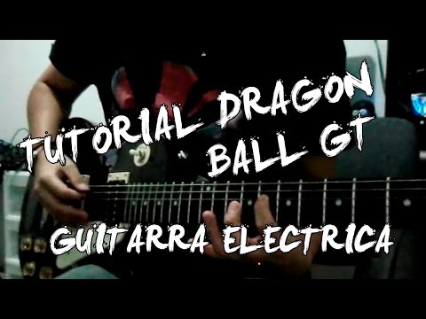 Tutorial: Como Tocar Mi Corazon Encantado en Guitarra - Dragon Ball GT Theme