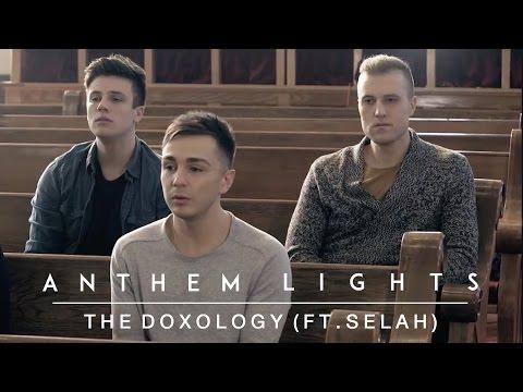 The Doxology | Anthem Lights ft. Selah