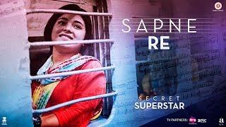 Sapne Re – Secret Superstar – Meghna Mishra