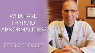 What are Thyroid Abnormalities? -