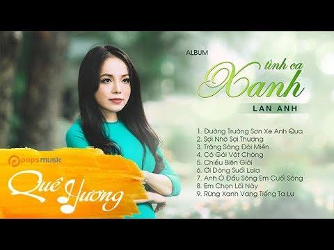 Album Tình Ca Xanh | Lan Anh